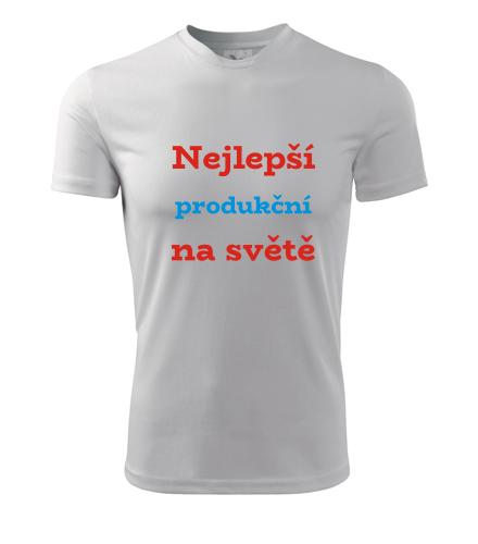 Tričko nejlepší produkční na světě - Dárek pro produkčního