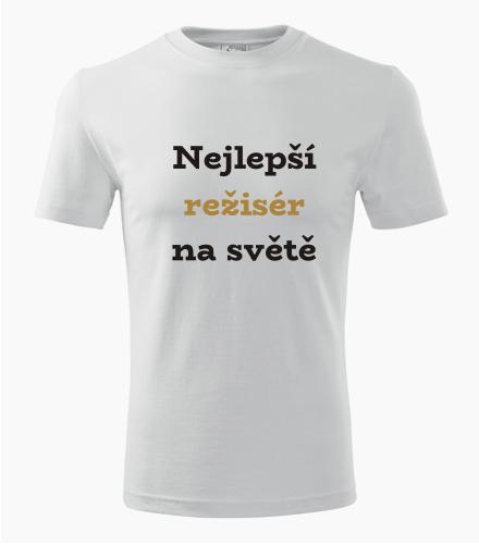 Tričko nejlepší režisér na světě - Dárek pro režiséra