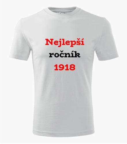 Narozeninové tričko Nejlepší ročník 1918 - Trička s rokem narození