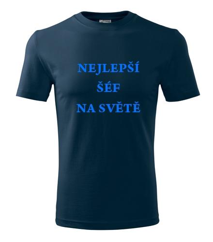 originální dárek pro šéfa Tričko nejlepší šéf na světě námořní modrá