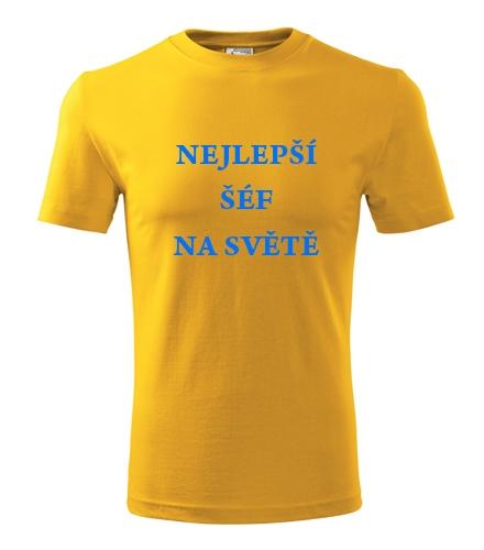 dárky pro šéfa Tričko nejlepší šéf na světě žlutá