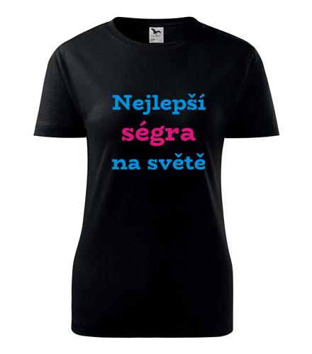 Originální dárky pro ženy k narozeninám Tričko nejlepší ségra na světě černá