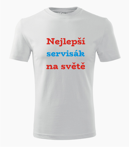 Tričko nejlepší servisák na světě