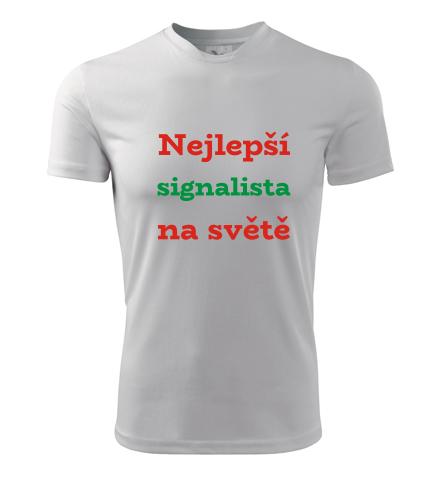 Pánské tričko Nejlepší signalista na světě - Dárek pro železničáře