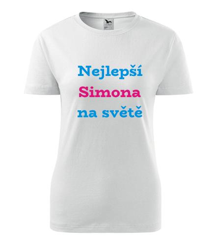 Dámské tričko nejlepší Simona na světě - Trička se jménem dámská