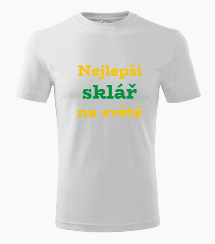 Tričko nejlepší sklář na světě