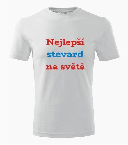 Tričko nejlepší stevard na světě - Dárek pro stevarda