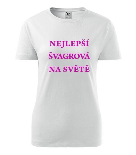 Tričko nejlepší švagrová na světě - Dárek pro ženu k 77