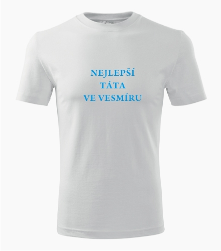 Tričko nejlepší táta ve vesmíru - Pánská narozeninová trička