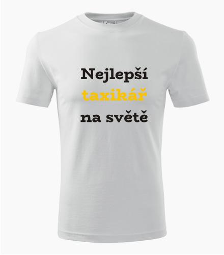 Tričko nejlepší taxikář na světě - Dárek pro taxikáře