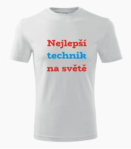 Tričko nejlepší technik na světě - Dárek pro technika