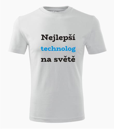 Tričko nejlepší technolog na světě - Dárek pro technologa