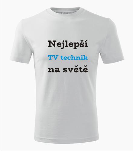 Tričko nejlepší TV technik na světě - Dárek pro technika
