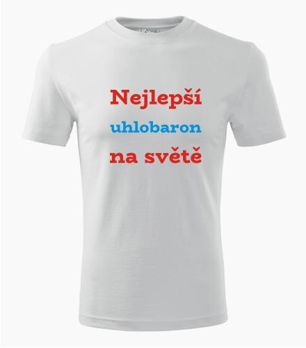 Tričko nejlepší uhlobaron na světě - Dárek pro podnikatele
