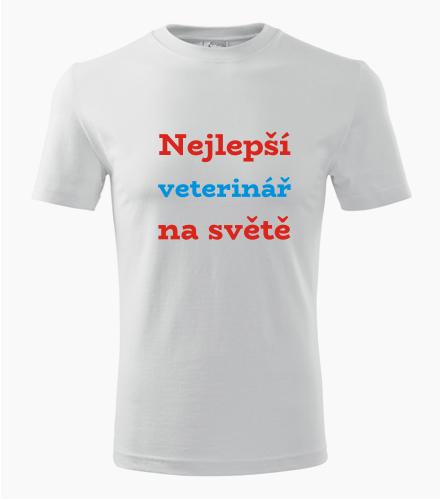 Tričko nejlepší veterinář na světě - Dárek pro veterináře