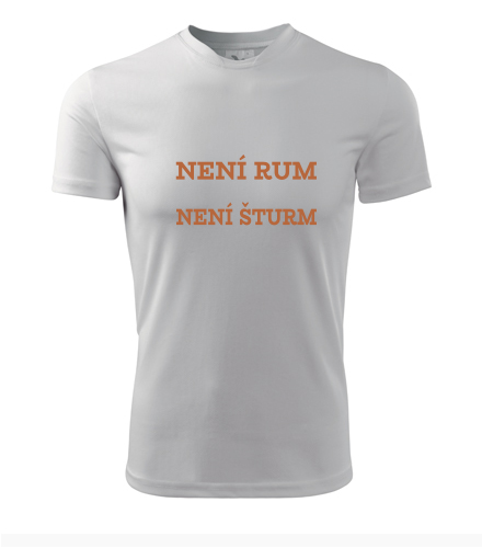 Tričko Není rum šturm - Vtipná pánská trička