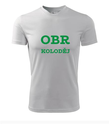 Tričko Obr Koloděj - Vtipná pánská trička
