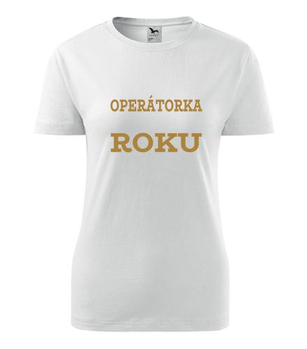 Dámské tričko operátorka roku - Dárky pro zaměstnance