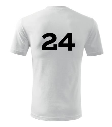 Tričko s číslem 24 - Trička s číslem