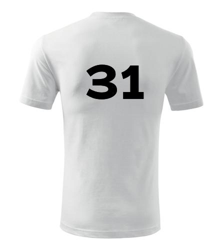 Tričko s číslem 31 - Trička s číslem