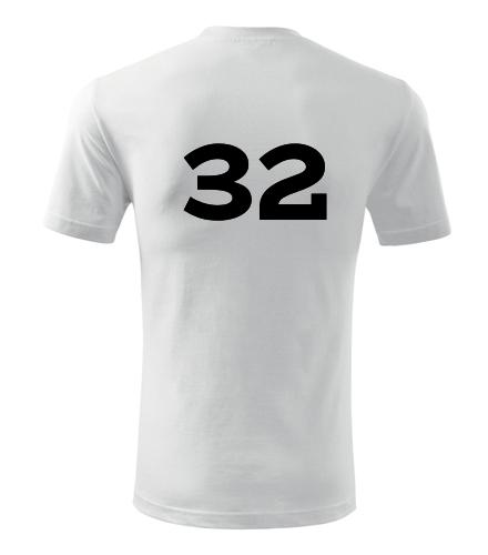 Tričko s číslem 32 - Trička s číslem