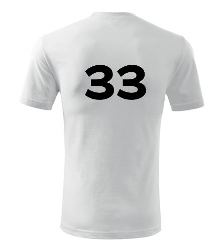 Tričko s číslem 33 - Trička s číslem