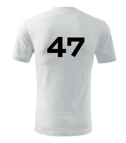 Tričko s číslem 47 - Trička s číslem