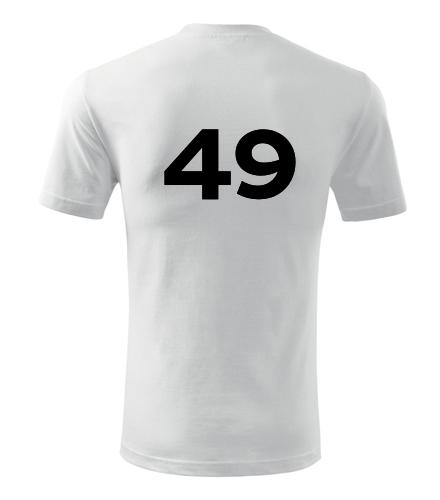 Tričko s číslem 49 - Trička s číslem