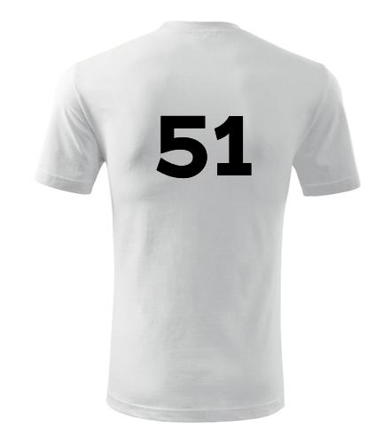 Tričko s číslem 51 - Trička s číslem