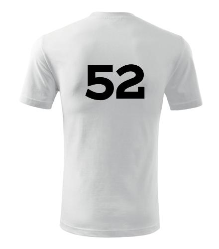 Tričko s číslem 52 - Trička s číslem