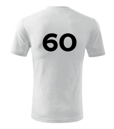 Tričko s číslem 60 - Trička s číslem