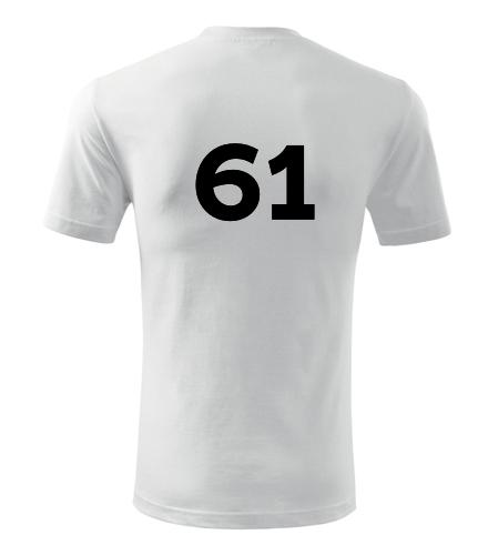 Tričko s číslem 61 - Trička s číslem