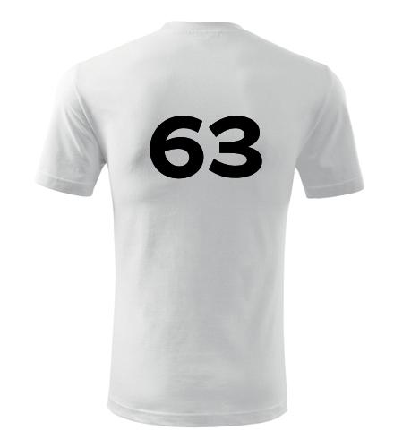 Tričko s číslem 63 - Trička s číslem