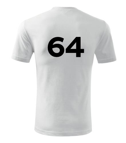 Tričko s číslem 64 - Trička s číslem