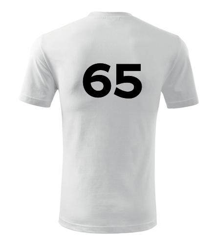 Tričko s číslem 65 - Trička s číslem