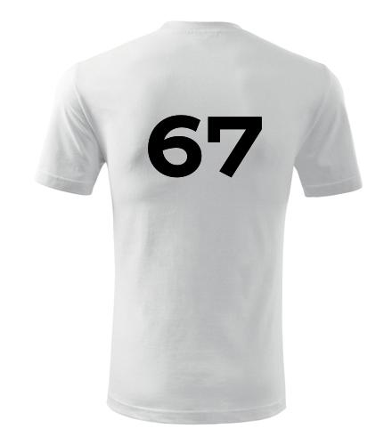 Tričko s číslem 67 - Trička s číslem