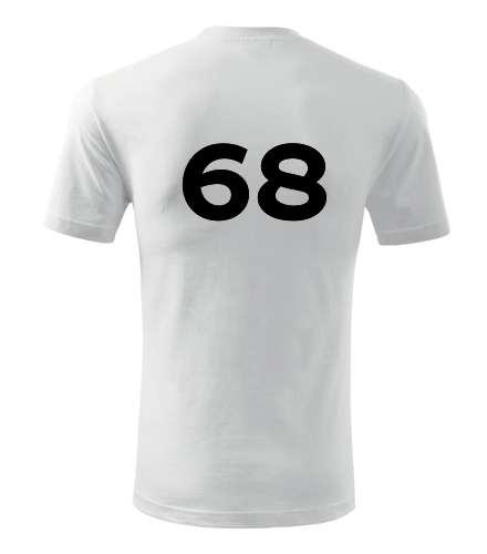 Tričko s číslem 68 - Trička s číslem