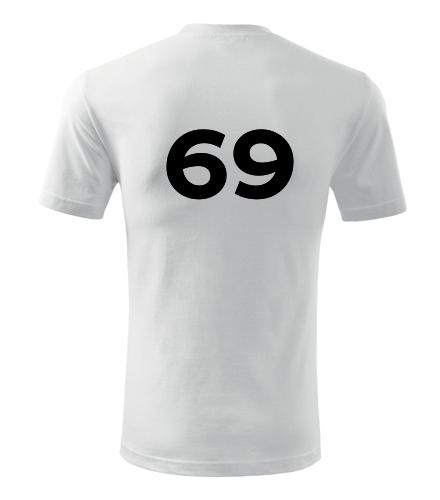 Tričko s číslem 69 - Trička s číslem