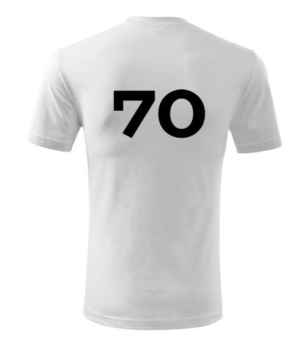 Tričko s číslem 70 - Trička s číslem