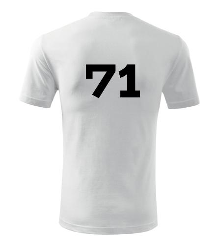 Tričko s číslem 71 - Trička s číslem