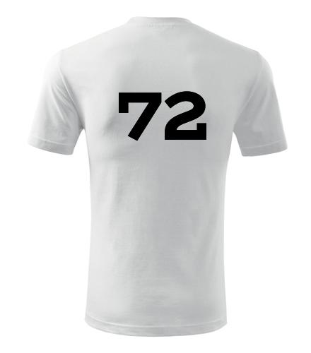 Tričko s číslem 72 - Trička s číslem