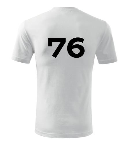 Tričko s číslem 76 - Trička s číslem