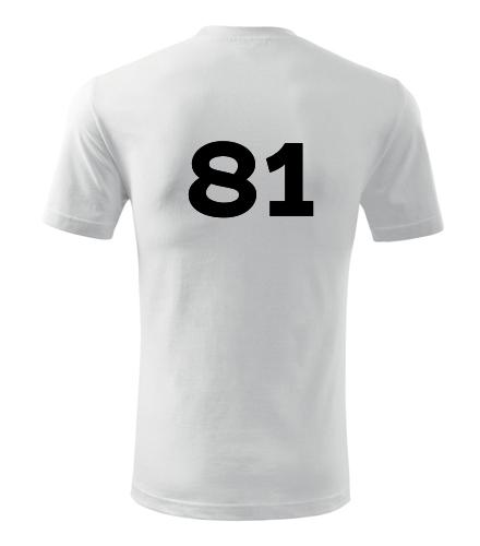 Tričko s číslem 81 - Trička s číslem