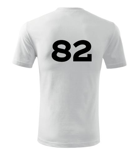 Tričko s číslem 82 - Trička s číslem