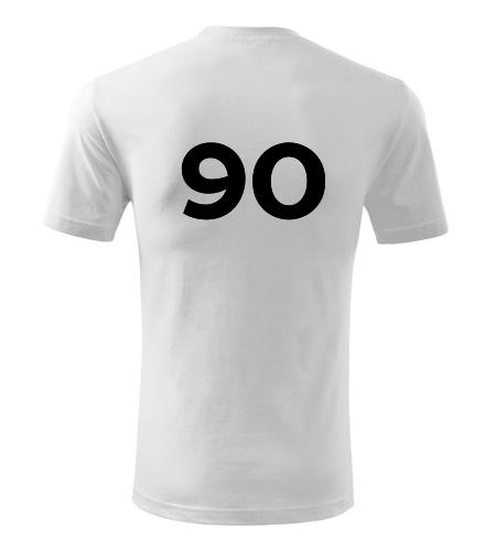 Tričko s číslem 90 - Trička s číslem