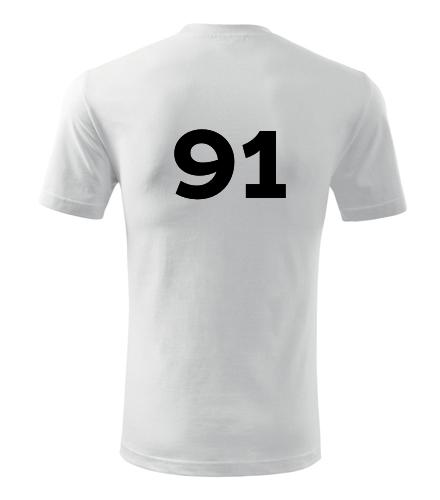 Tričko s číslem 91 - Trička s číslem