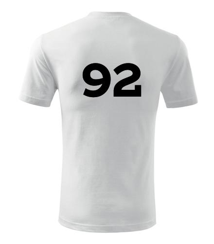 Tričko s číslem 92 - Trička s číslem