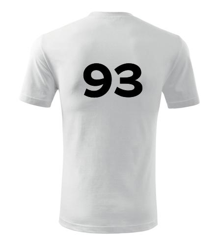 Tričko s číslem 93 - Trička s číslem