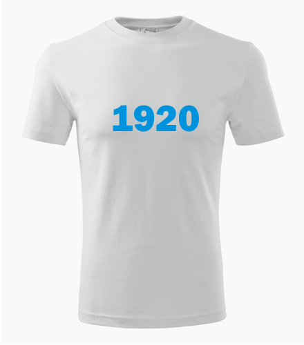 Narozeninové tričko s ročníkem 1920 - Trička s rokem narození 1920