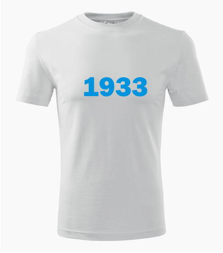 Narozeninové tričko s ročníkem 1933 - Trička s rokem narození